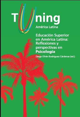 Educación Superior en América Latina: reflexiones y perspectivas en Psicología (Español)