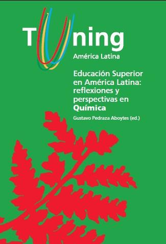 Educación Superior en América Latina: reflexiones y perspectivas en Química (Español)